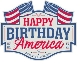 Logo for Happy Birthday America celebration in Staunton VA